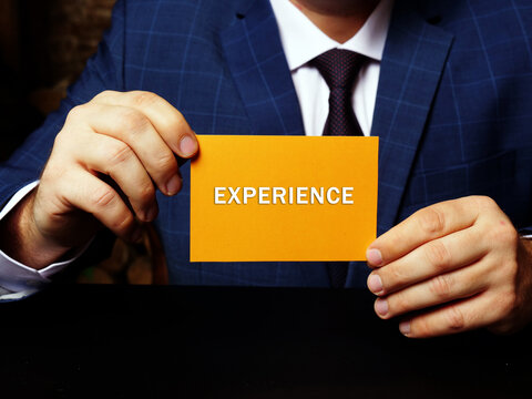 EXPERIENCE phrase on the piece of paper. Business concept about knowledge or skill in a particular job which you have gained because you have done that job for a long time