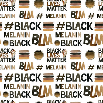 Black Lives Matter illustration. Watercolor seamless pattern with a brown strong fist, BLM, melanin hashtag.