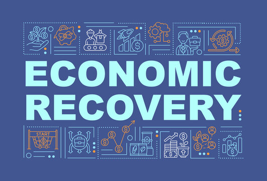Economic recovery word concepts banner. Dealing with pandemic financial problems. Infographics with linear icons on navy background. Isolated typography. Vector outline RGB color illustration