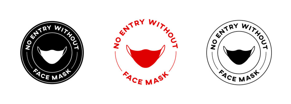 No Entry Without Face Mask Circle Sign Vector design. Isolated facemask icon. Stop Coronavirus banner. Covid safety.