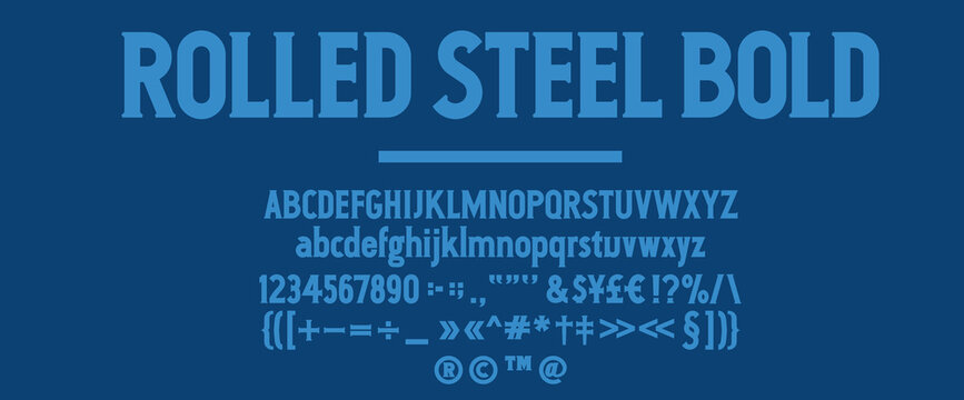 Rolled Steel Bold Typeface, a strong slab serif face