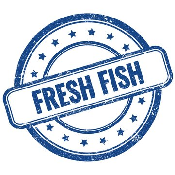 FRESH FISH text on blue grungy round rubber stamp.