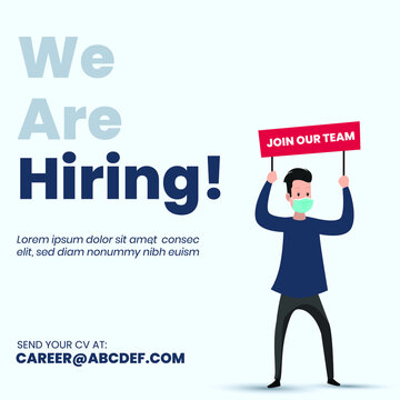we are hiring, we are hiring announcement banner with cyan background. A man wearing mask holding red color board with text join our team . vacancy available announcement. Business recruiting concept.