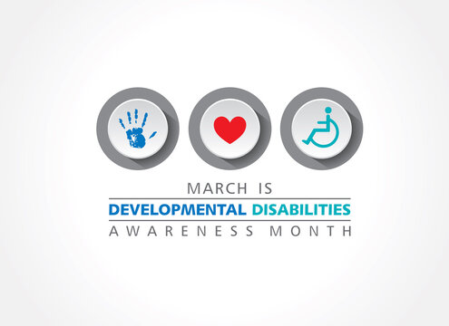 Developmental Disabilities Awareness Month observed in the month of March