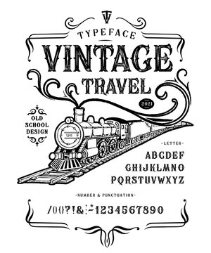 Font Vintage Travel Steam locomotive. Retro type