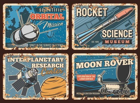 Space rockets, planets exploration metal rusty plates, vector orbital station. Space science and spacecraft technology, lunar rover on moon surface and interplanetary research center retro posters