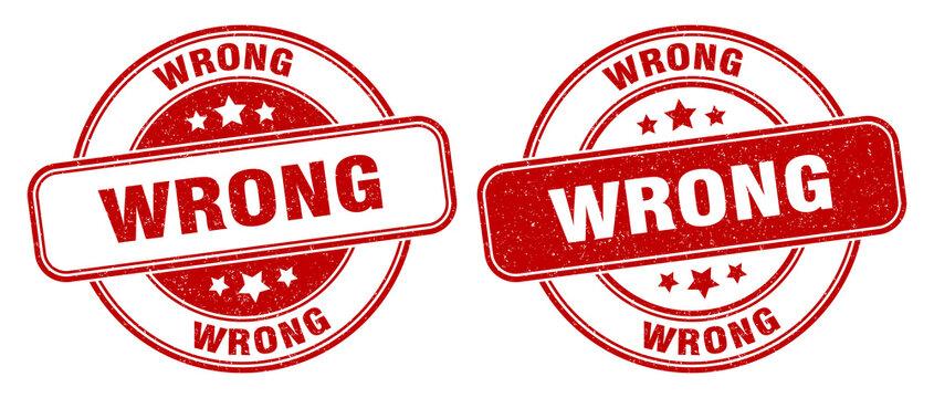 wrong stamp. wrong label. round grunge sign