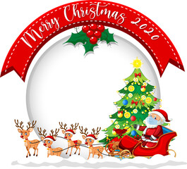 Blank circle banner with Merry Christmas 2020 font logo and Santa Claus on sleigh