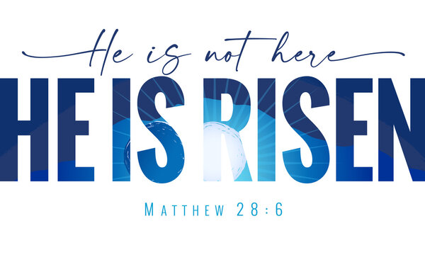 He is not here He is Risen - elegant lettering quote with Calvary and caves on the background. Easter Sunday, Holy Week postcard with sunrise and text Matthew 28:6. Vector illustration