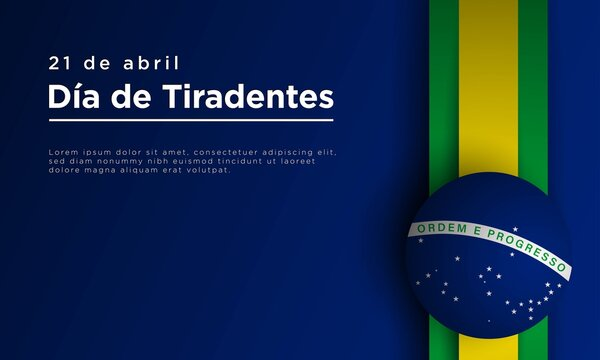 Tiradentes Day Background Design. Vector Illustration.