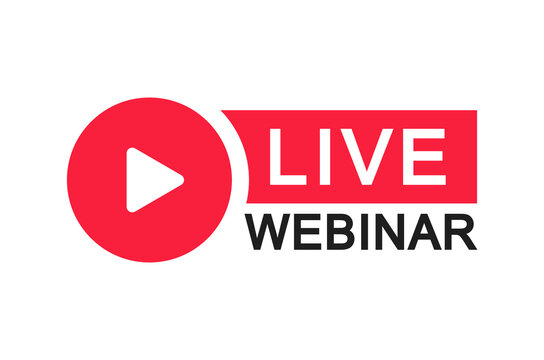 Live Webinar Button. Live stream logo. Video conference icon. Live broadcast button. Online meeting icon. Social media webinar. Vector illustration.