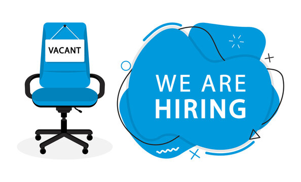 Business recruitment concept. Office chair with a sign vacant. We are hiring, open vacancy. Hiring and recruiting banner concept. Empty office chair. Vector illustration.