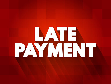 Late Payment text quote, concept background