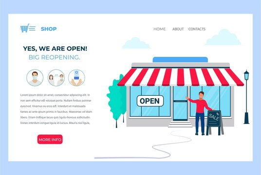 We are open. Reopening after pandemic. Vector illustration template for landing page, web banner, advertising. We are working again after coronavirus lockdown .Man open a shop, store, small business.