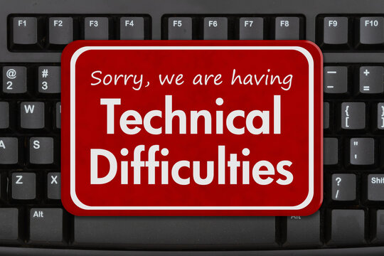 Technical Difficulties message on a black keyboard
