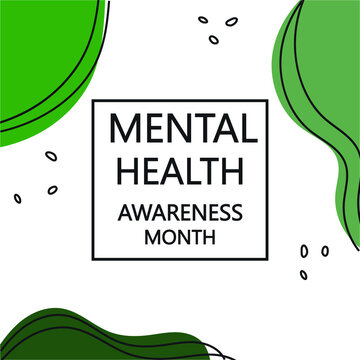 Mental Health Awareness Month banner template. Celebrated annually in the USA .