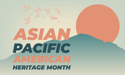 Obraz May is Asian Pacific American Heritage Month (APAHM), celebrating the achievements and contributions of Asian Americans and Pacific Islanders in the United States. Poster, banner concept.  - fototapety do salonu