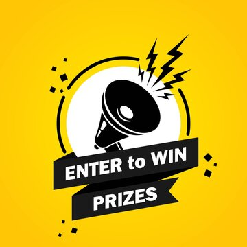 Megaphone with Enter to win prizes speech bubble banner. Loudspeaker. Label for business, marketing and advertising. Vector on isolated background. EPS 10