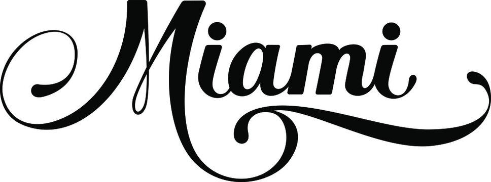 Miami - custom calligraphy text