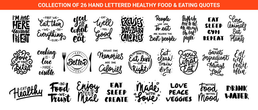 Set of 26 healthy food and eating lettering quotes for posters, decoration, prints, t-shirt design.