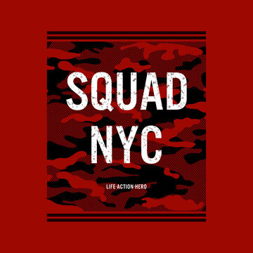 squad nyc,stylish typography slogan. Abstract design with the camouflage and the lines style. Vector print tee shirt, typography, poster.