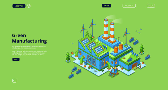 Green manufacturing banner. Modern industry building with renewable power from solar panels and wind turbines. Vector landing page with isometric production plant with eco technologies