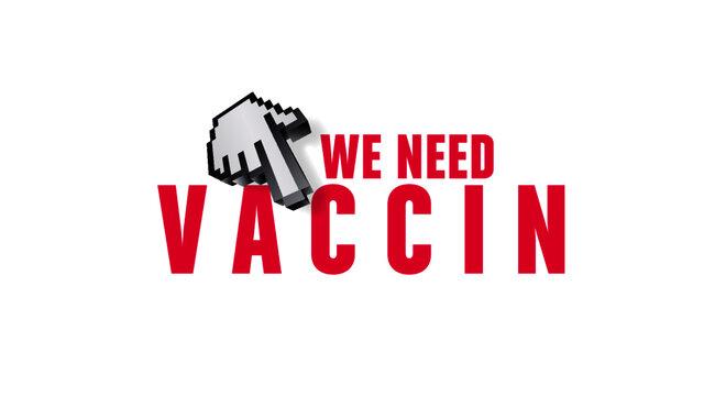 we need vaccine