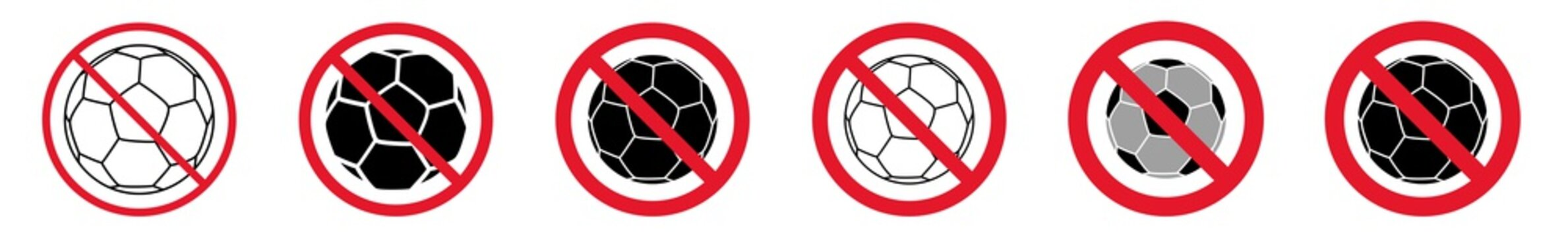 Prohibition Sign Soccer Ball Football Forbidden Icon Set   Soccer Balls Prohibition Signs Prohibited Vector Illustration Logo   Football Ball Prohibition Sign Isolated Collection