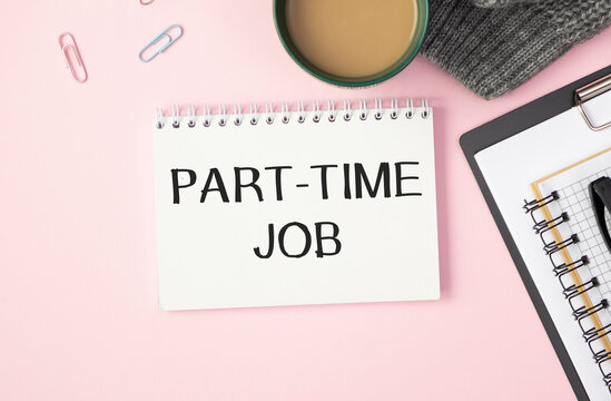 Conceptual hand writing showing Part Time Job. Business photo text Weekender Freelance Casual OJT Neophyte Stint Seasonal Open notebook jute background colorful markers Expressing ideas.