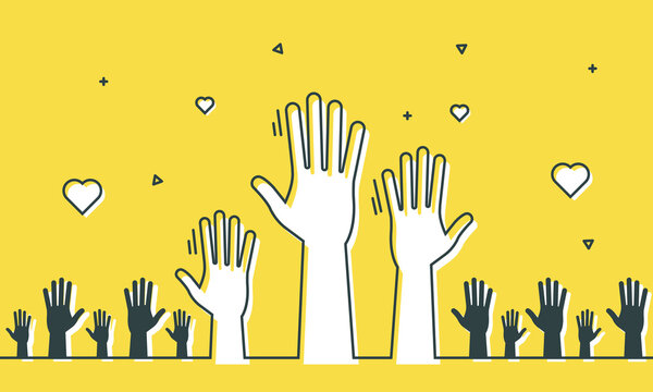 Volunteers and charity work. Social care raised helping hands. Illustration with a crowd of people ready and available to help and contribute. Positive foundation, business, service.