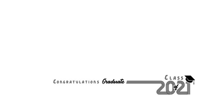 2021 Congratulation Graduate black typography design on white. Vector illustration Class of 2021 year, line art text in academic cap on white background
