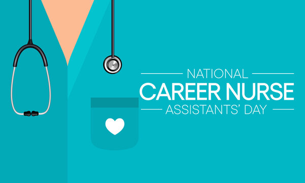 National Career Nurse assistants day is observed every year in June, Nursing is a profession within the health care sector focused on the care of individuals, families, and communities. Vector art.