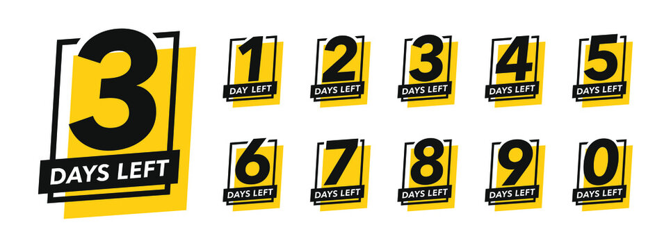 Number of days left sign for sale and promotion. Countdown left days.