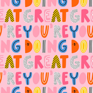 You are doing great, vector pattern