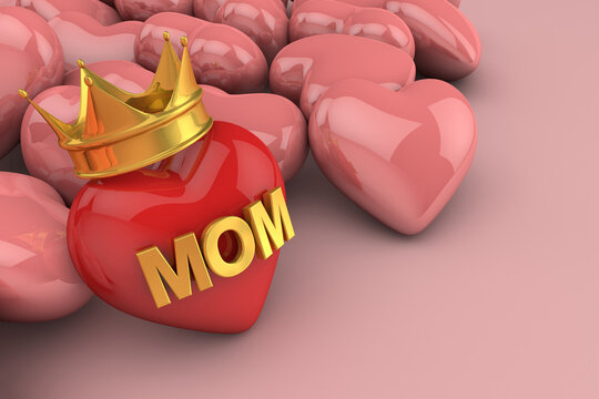 my mom is the queen. Happy mother's day concept. 3D Render
