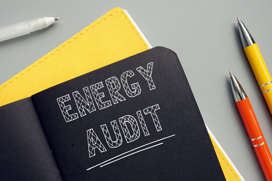 Conceptual photo about ENERGY AUDIT with written text. Anenergy auditis an inspection survey and an analysis ofenergyflows forenergyconservation in a building