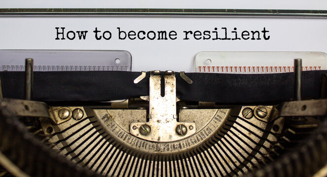 How to become resilient symbol. Concept words 'How to become resilient' typed on retro typewriter. Business, motivational and how to become resilient concept.