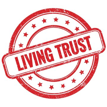 LIVING TRUST text on red grungy round rubber stamp.