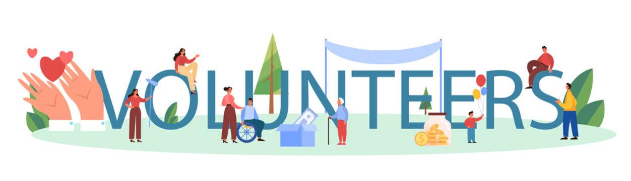 Volunteers typographic header. Charity community support old