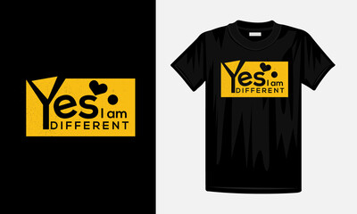 Fototapeta t shirt design concept, Yes um different T Shirt  obraz