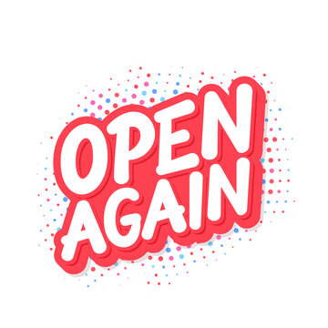 Open again. Vector lettering sign.