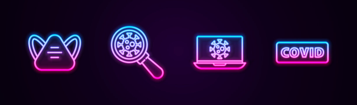 Set line Medical protective mask, Virus under magnifying glass, statistics on laptop and Corona virus covid-19. Glowing neon icon. Vector