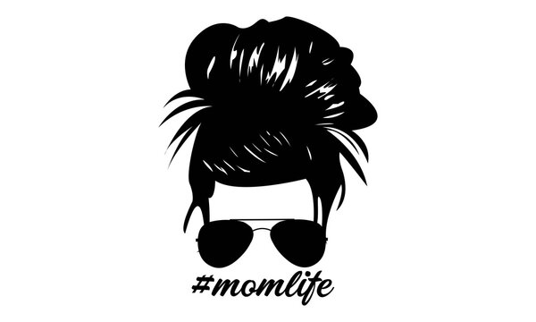 Hairstylist Messy Hair Bun with Sunglass , Messy Bun Mom Lifestyle - Mother's day Vector and Clip Art