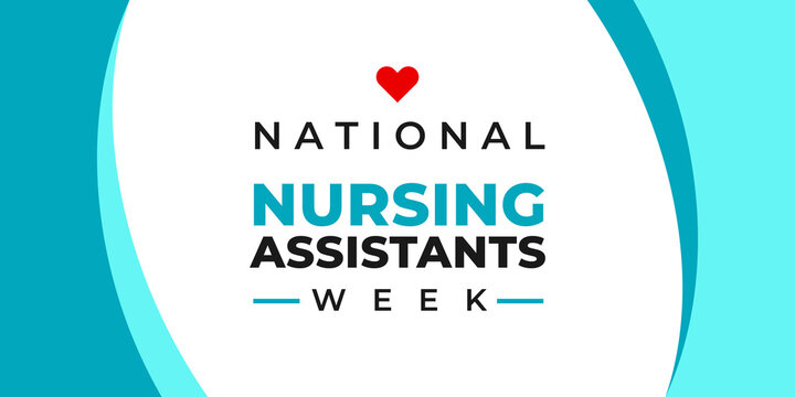 National nursing assistants week. Vector banner for social media, card, poster. Illustration with text National nursing assistants week. Inscription and red heart on white background.