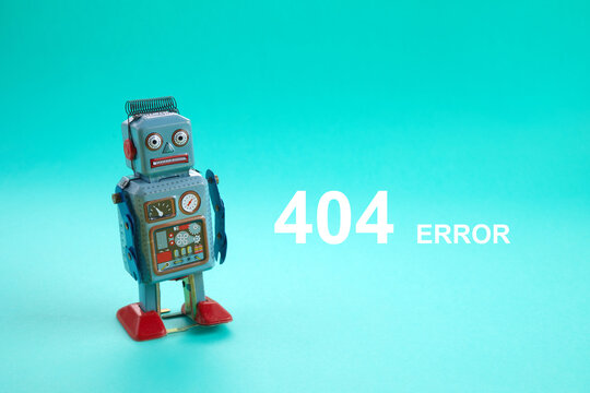 Page not found template. Robot toy repairman. 404 error warning message.