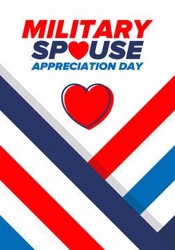 Military Spouse Appreciation Day. Celebrated in the United States. National Day recognition of the contribution, support and sacrifice of the spouses of the Armed Forces. Poster, card, banner. Vector