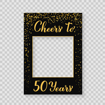 Cheers to 50 Years photo booth frame on a transparent background. 50th Birthday or anniversary photobooth props. Black and gold confetti party decorations. Vector template