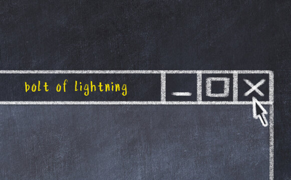 Chalk drawig of browser window with inscription bolt of lightning