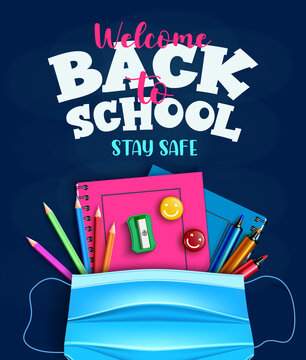 Back to school vector poster design. Welcome back to school stay safe text with face mask and educational supplies element for education safety and protection background. Vector illustration