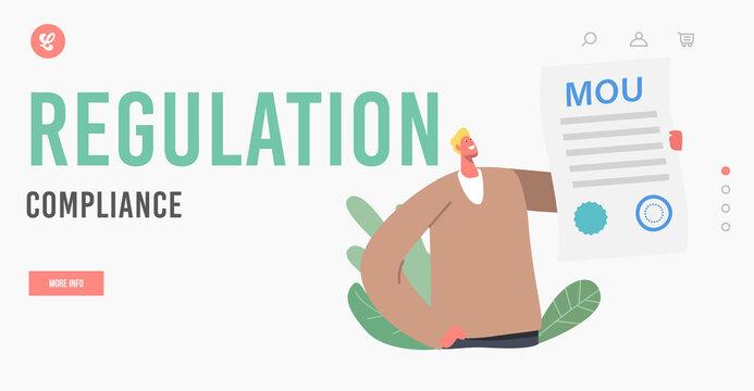 MOU Regulation Compliance Landing Page Template. Businessman Character Holding Memorandum of Understanding Document